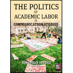 Politics of Academic Labor in Communication Studies: cover